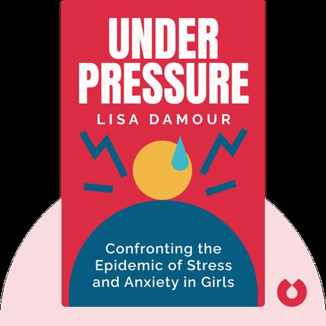 Under Pressure von Lisa Damour
