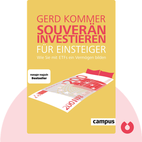 Souverän investieren für Einsteiger von Gerd Kommer