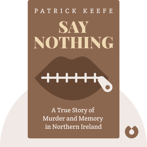Say Nothing by Patrick Keefe