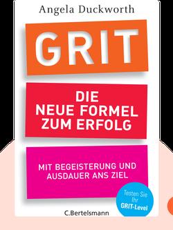 Grit: Die neue Formel zum Erfolg by Angela Duckworth