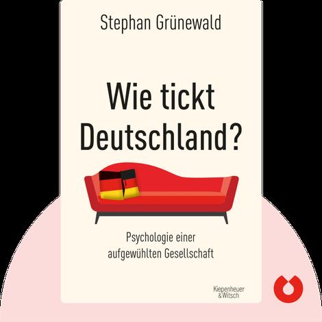 Wie tickt Deutschland? von Stephan Grünewald