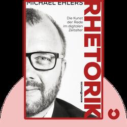 Rhetorik: Die Kunst der Rede im digitalen Zeitalter by Michael Ehlers