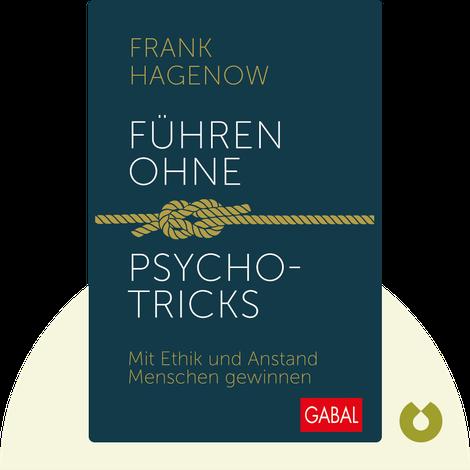 Führen ohne Psychotricks by Frank Hagenow