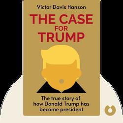 The Case for Trump von Victor Davis Hanson