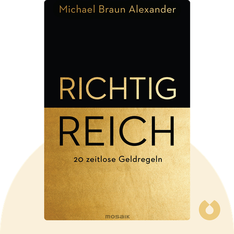 Richtig reich by Michael Braun Alexander