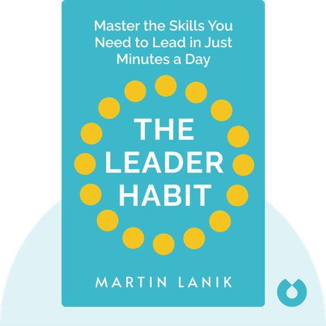 The Leader Habit by Martin Lanik