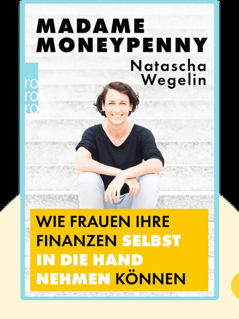 Madame Moneypenny: Wie Frauen ihre Finanzen selbst in die Hand nehmen können von Natascha Wegelin