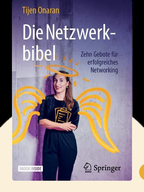 Die Netzwerkbibel: Zehn Gebote für erfolgreiches Networking by Tijen Onaran