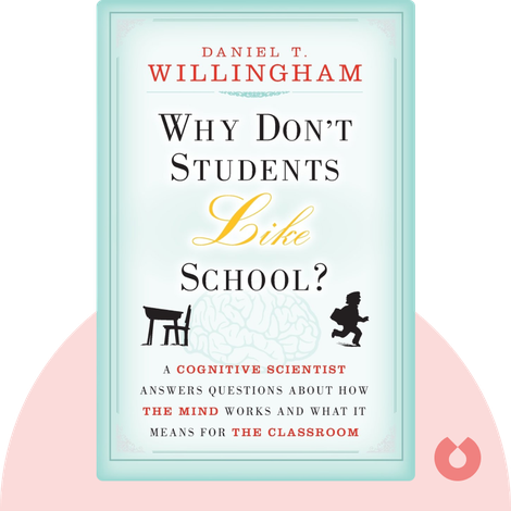 Why Don't Students Like School? von Daniel T. Willingham