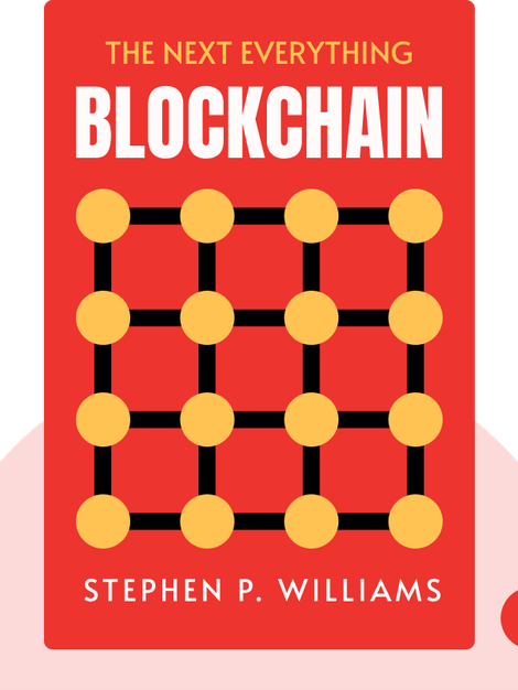 Blockchain: The Next Everything by Stephen P. Williams