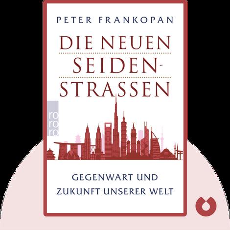 Die neuen Seidenstraßen by Peter Frankopan