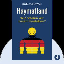 Haymatland: Wie wollen wir zusammenleben? by Dunja Hayali