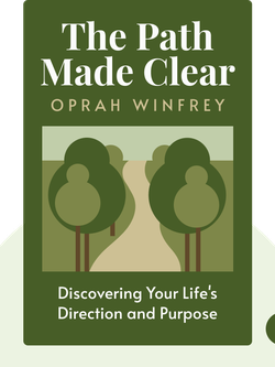 The Path Made Clear: Discovering Your Life's Direction and Purpose von Oprah Winfrey