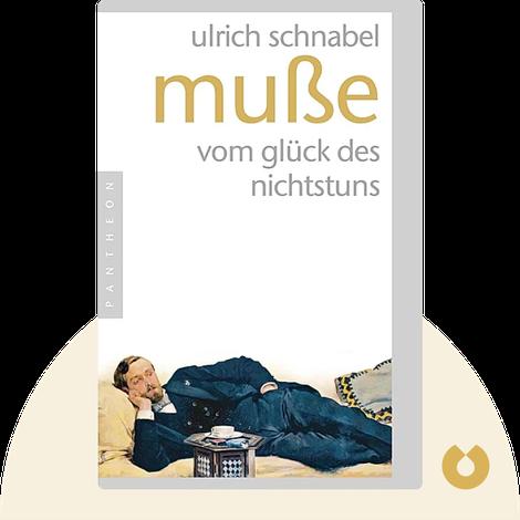 Muße von Ulrich Schnabel
