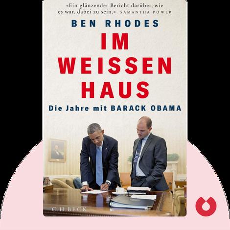 Im Weißen Haus by Ben Rhodes