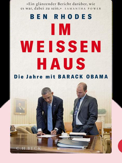Im Weißen Haus: Die Jahre mit Barack Obama von Ben Rhodes