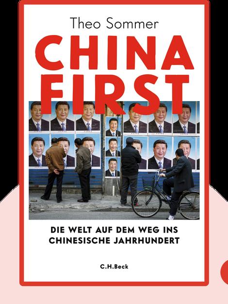 China First: Die Welt auf dem Weg ins chinesische Jahrhundert by Theo Sommer