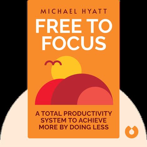 Free to Focus von Michael Hyatt