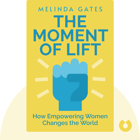 The Moment of Lift von Melinda Gates