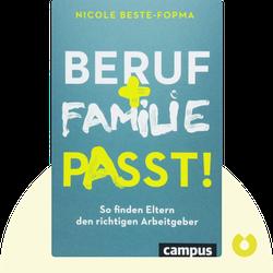 Beruf und Familie passt!: So finden Eltern den richtigen Arbeitgeber von Nicole Beste-Fopma