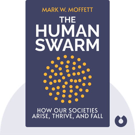 The Human Swarm by Mark W. Moffett