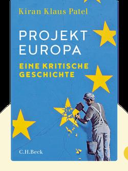 Projekt Europa: Eine kritische Geschichte by Kiran Klaus Patel