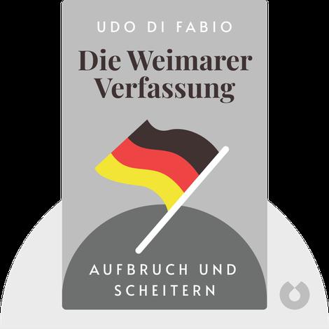 Die Weimarer Verfassung by Udo Di Fabio