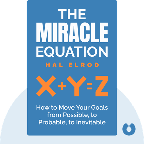 The Miracle Equation  von Hal Elrod