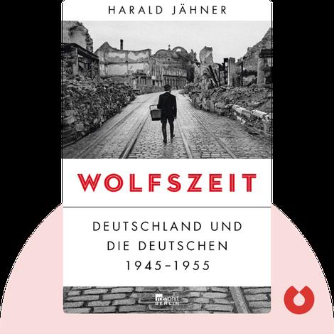 Wolfszeit by Harald Jähner