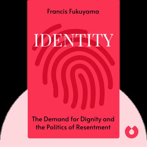 Identity by Francis Fukuyama