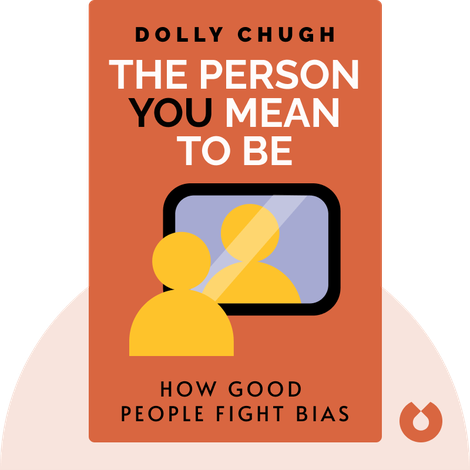 The Person You Mean to Be von Dolly Chugh