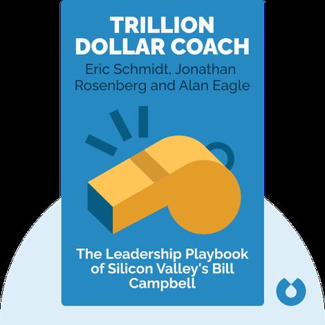 Trillion Dollar Coach von Eric Schmidt, Jonathan Rosenberg and Alan Eagle