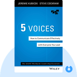 5 Voices: How to Communicate Effectively with Everyone You Lead von Jeremie Kubicek and Steve Cockram