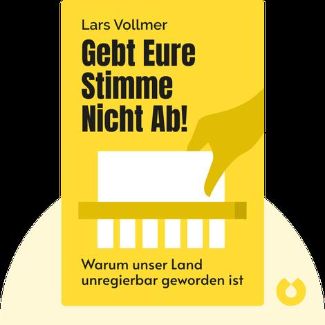 Gebt eure Stimme nicht ab! von Lars Vollmer