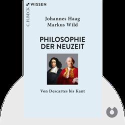 Philosophie der Neuzeit: Von Descartes bis Kant by Johannes Haag & Markus Wild