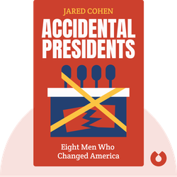 Accidental Presidents: Eight Men Who Changed America von Jared Cohen