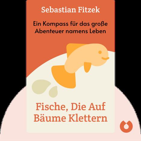 Fische, die auf Bäume klettern by Sebastian Fitzek