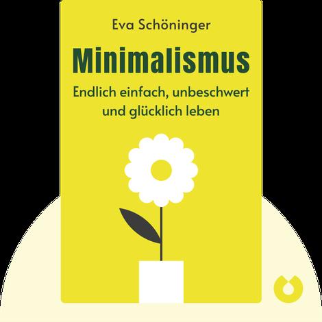 Minimalismus by Eva Schöninger
