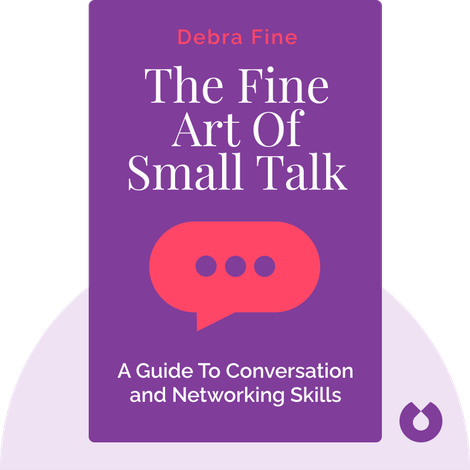 The Fine Art Of Small Talk von Debra Fine