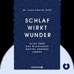 Schlaf wirkt Wunder: Alles über das wichtigste Drittel unseres Lebens by Dr. Hans-Günter Weeß