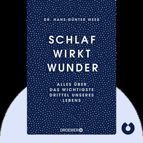Schlaf wirkt Wunder von Dr. Hans-Günter Weeß