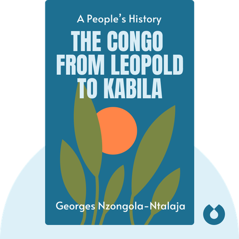 The Congo from Leopold to Kabila by Georges Nzongola-Ntalaja