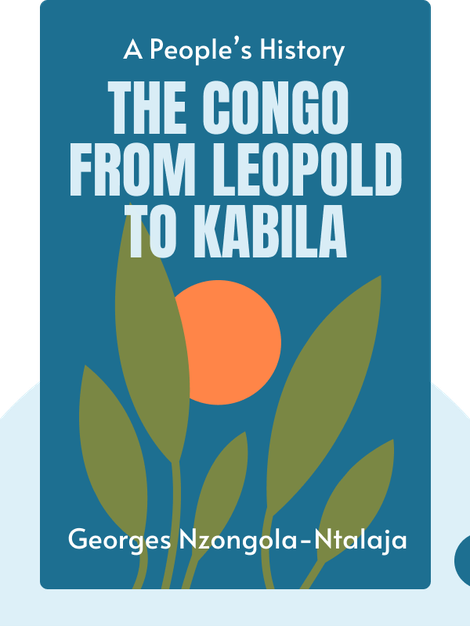 The Congo from Leopold to Kabila: A People's History von Georges Nzongola-Ntalaja