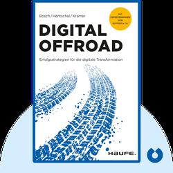 Digital Offroad: Erfolgsstrategien für die digitale Transformation von Ulf Bosch, Stefan Hentschel, Steffen Kramer