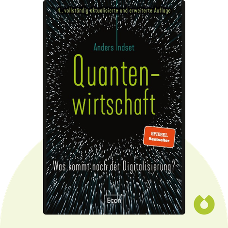 Quantenwirtschaft by Anders Indset