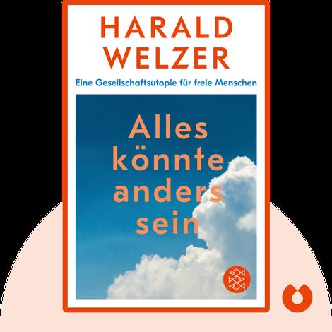 Alles könnte anders sein by Harald Welzer