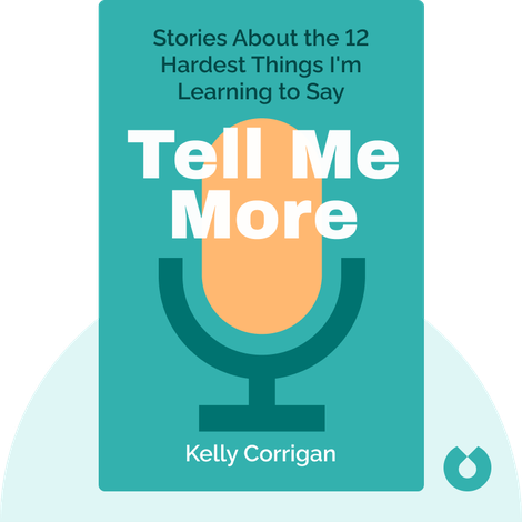 Tell Me More von Kelly Corrigan