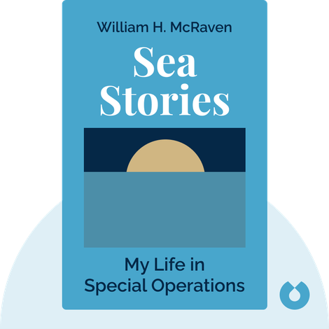 Sea Stories von William H. McRaven