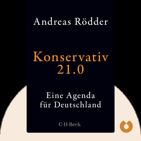 Konservativ 21.0 von Andreas Rödder