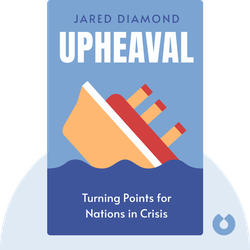Upheaval: Turning Points for Nations in Crisis by Jared Diamond